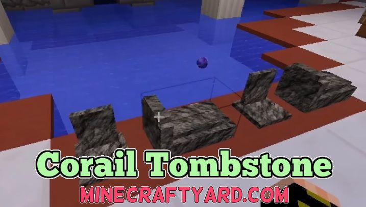 Corail Tombstone 1.14.4/1.13.2/1.12.2/1.11.2