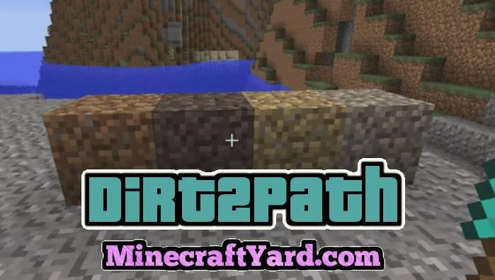 Dirt2Path Mod 1.14/1.13.2/1.12.2/1.11.2