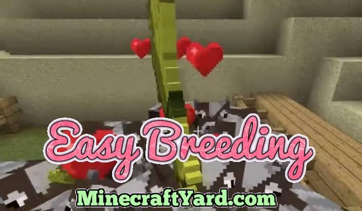 Easy Breeding Mod 1.14.3/1.13.2/1.12.2/1.11.2