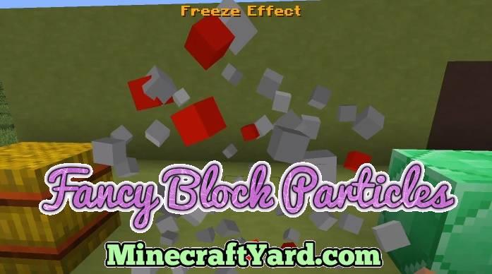 Fancy Block Particles 1.14.3/1.13.2/1.12.2/1.11.2