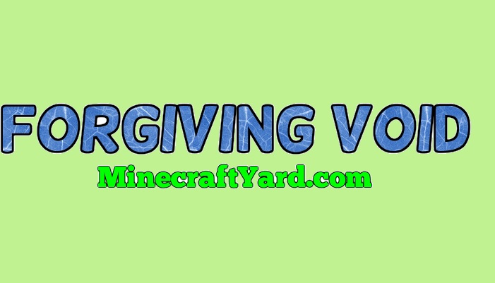 Forgiving Void 1.14/1.13.2/1.12.2/1.11.2