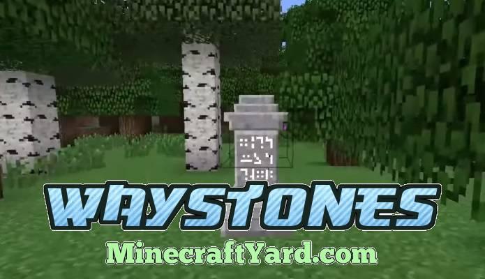 Waystones Mod 1.13.1/1.12.2