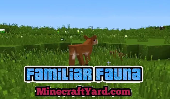 Familiar Fauna 1.13.1/1.12.2