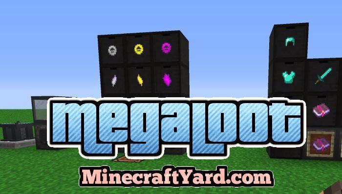 MegaLoot Mod 1.14.3/1.13.2/1.12.2/1.11.2