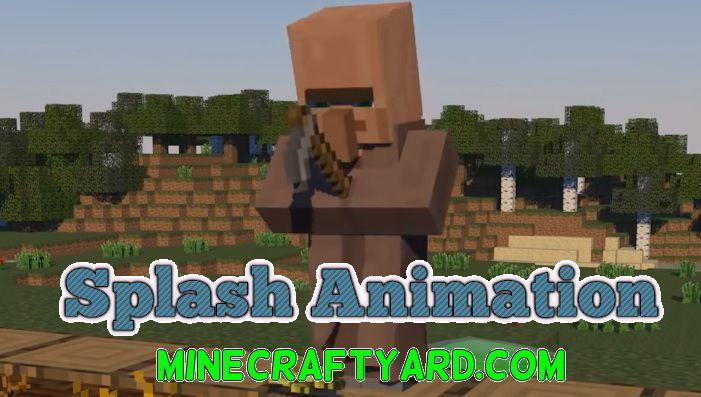 Splash Animation 1.14/1.13.2/1.12.2/1.11.2